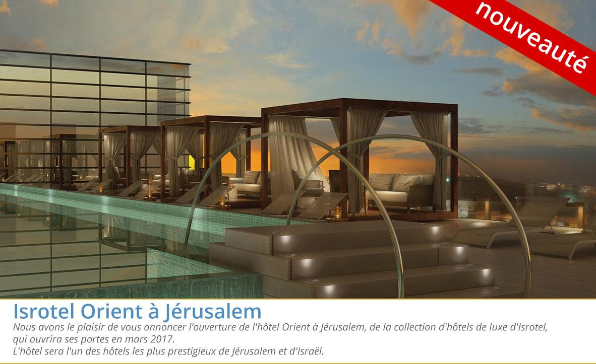 Isrotel Orient à Jérusalem