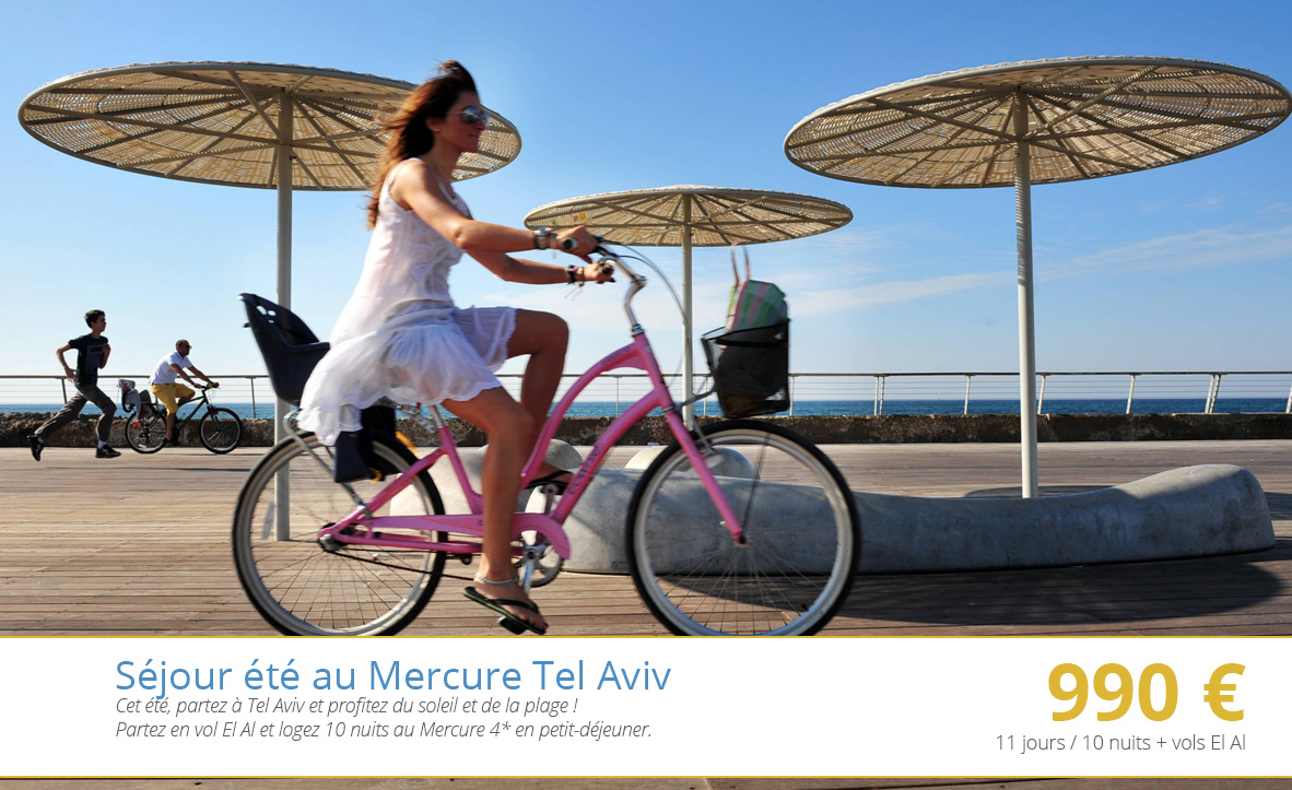 Séjour été au Mercure à Tel Aviv